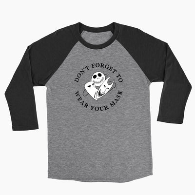 Don't Forget to Wear Your Mask - Unisex Baseball Tee