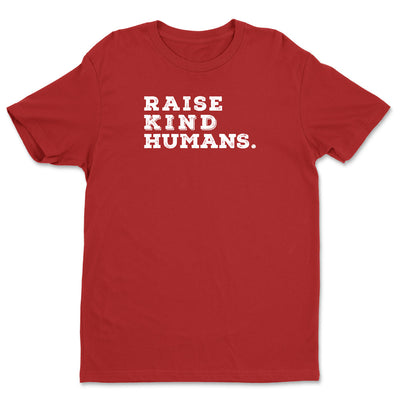 Raise Kind Humans - Unisex Crewneck Tee