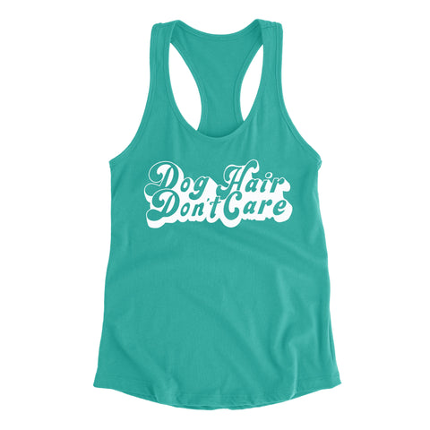 Dog Hair Don't Care - Fitted Tank