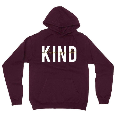 Always Be Kind Boyfriend Fit Hoodie