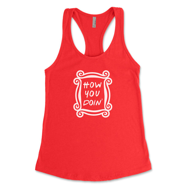 How You Doin' - Fitted Tank