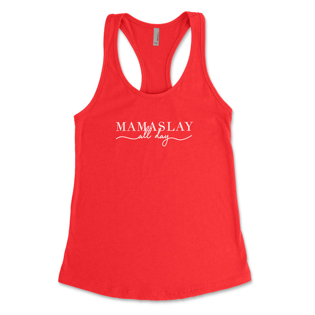 Mamaslay, All Day - Fitted Tank