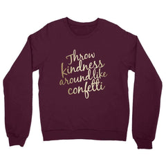 Sweatshirt - Throw Kindness Boyfriend Fit Sweatshirt