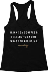 #MOMLIFE Coffee & Pretend - Fitted Tank