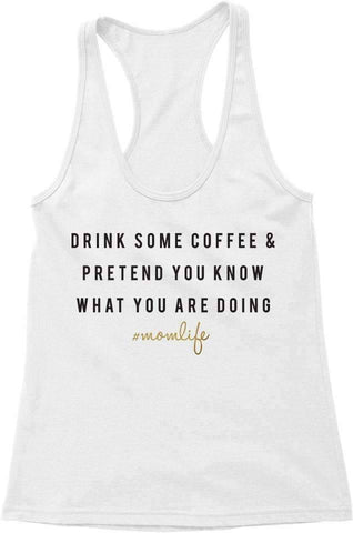 Tanks - [2017] - #MomLife - Coffee & Pretend || Racerback Tank