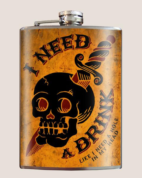 Need A Drink Flask