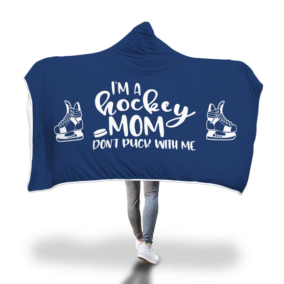 AHB-8670 I'm a Hockey Mom Don't Puck With Me Blue