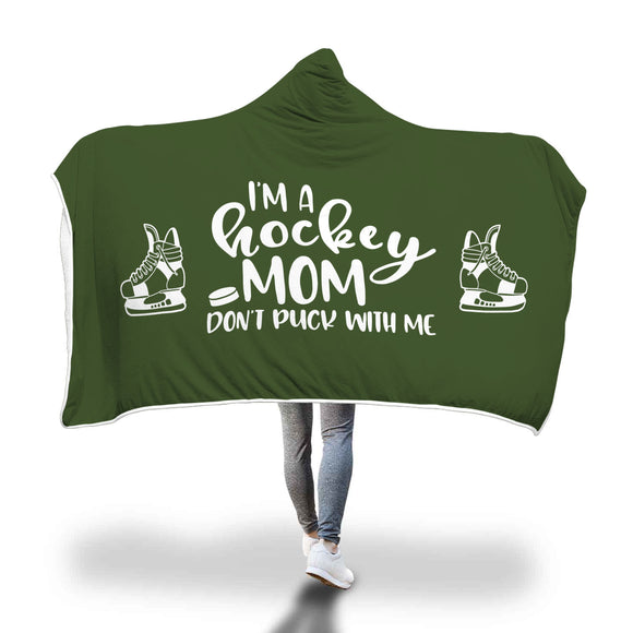 AHB-8780 I'm a Hockey Mom Don't Puck With Me Green