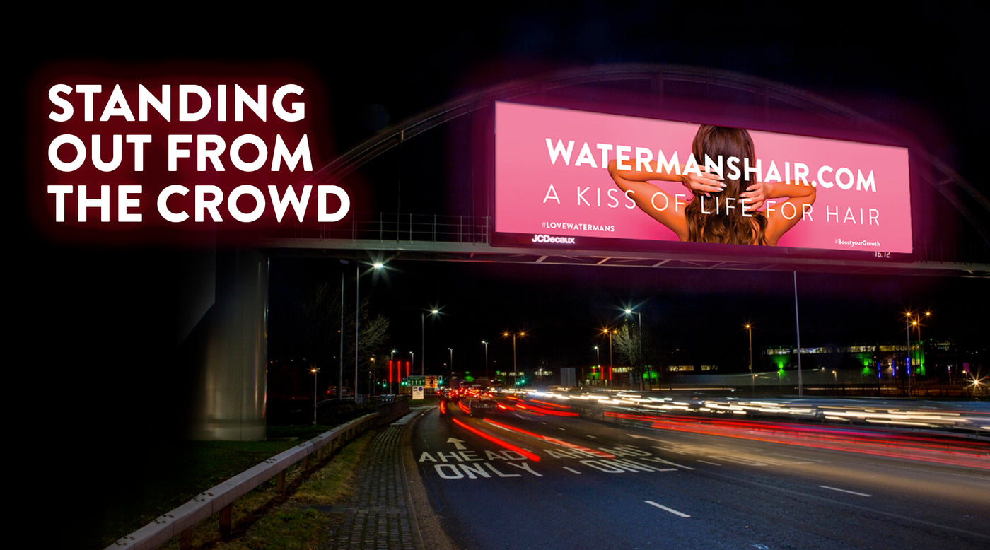 stand out from the crowd - watermans digital adverts