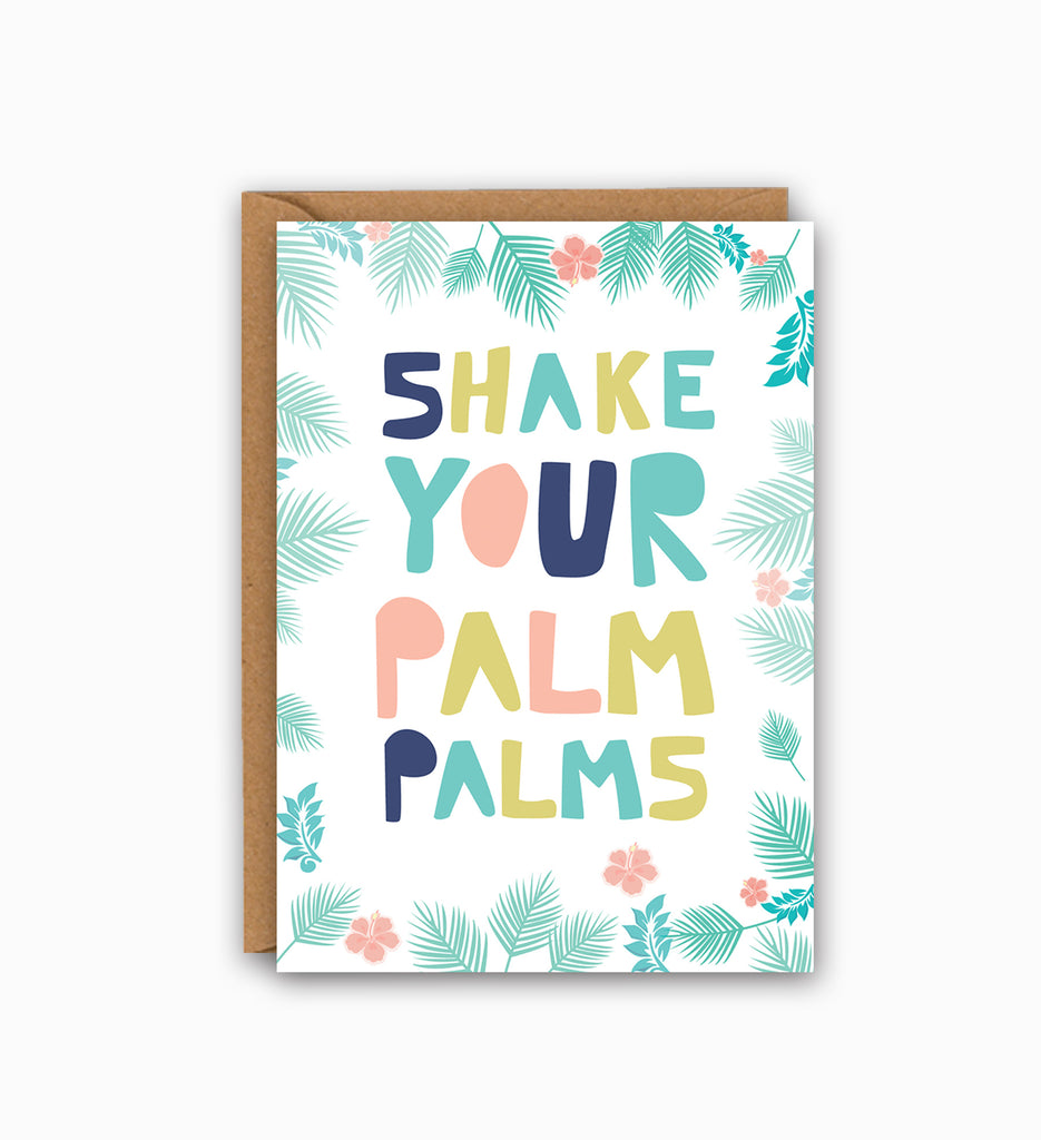 Shake Your Palms Greetings Card