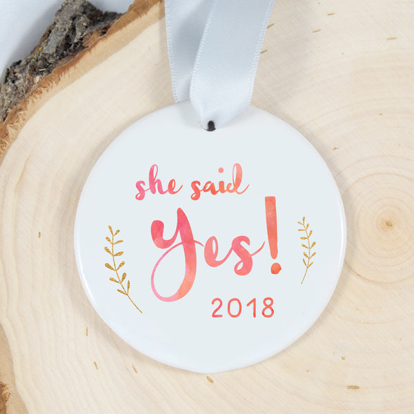 Personalized Engagement Ornament - SHE SAID YES