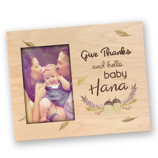 New Baby Picture Frame Give Thanks