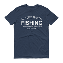 All I Care About Is Fishing Men's T-Shirt - №365 Outfitters