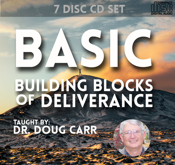 Basic Building Blocks of Deliverance - CD Set