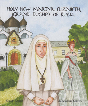 Holy New Martyr Elizabeth, Grand Duchess of Russia - Holy Cross Monastery