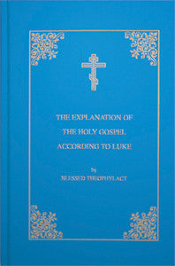Explanation of the Holy Gospel (Hardcover)