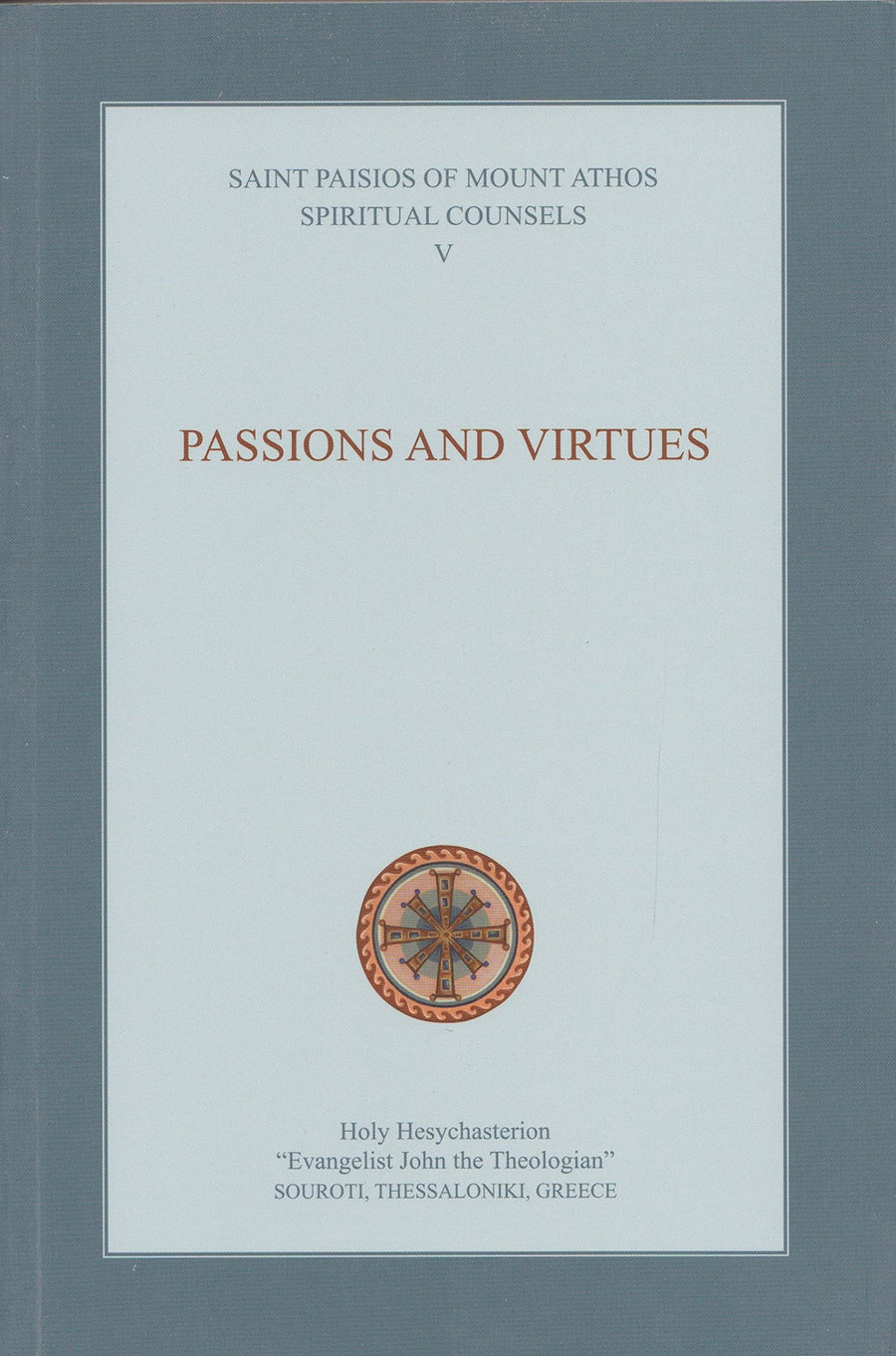 Vol. 5 - Passions and Virtues (Elder Paisios)