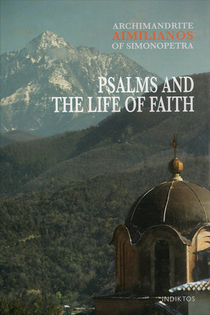 Psalms and the Life of Faith - Holy Cross Monastery