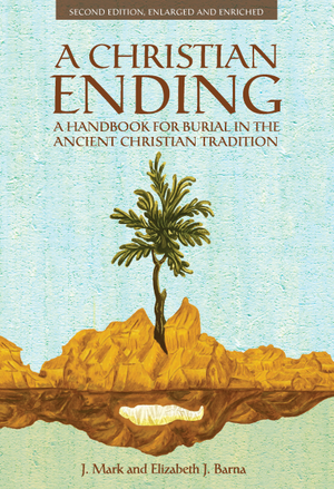 A Christian Ending - 2nd Edition - Holy Cross Monastery