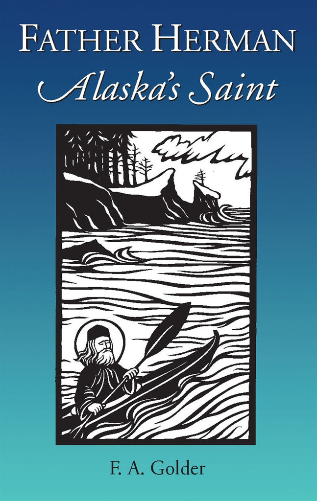 Father Herman - Alaska's Saint