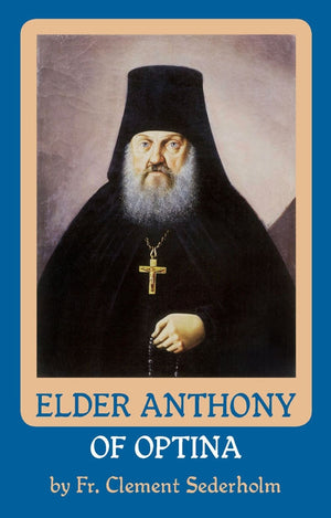Elder Anthony of Optina - Holy Cross Monastery