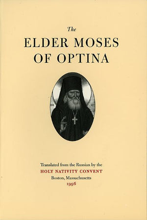 Elder Moses of Optina - Holy Cross Monastery