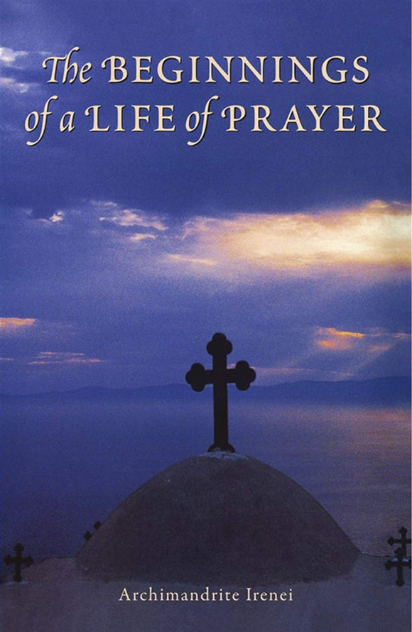 Beginnings of a Life of Prayer