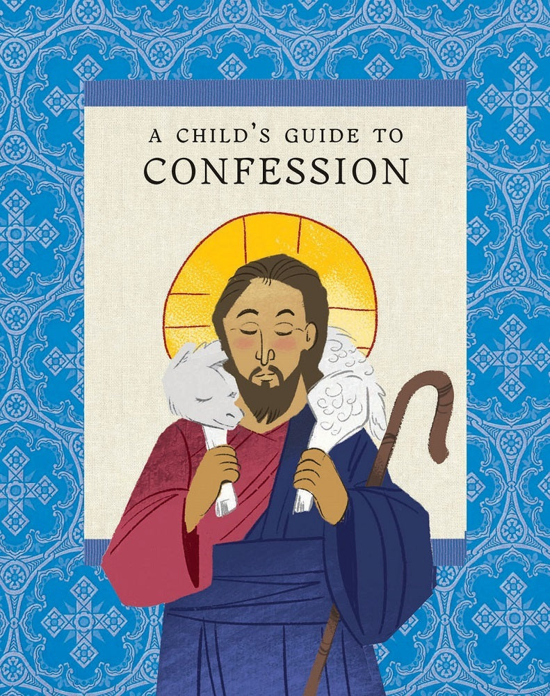 A Child's Guide to Confession - Holy Cross Monastery