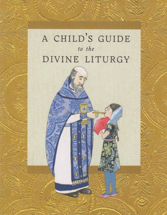 A Child's Guide to the Divine Liturgy