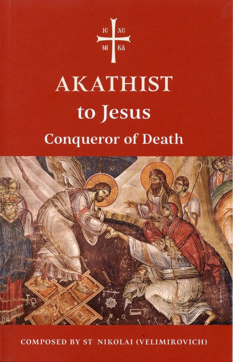 "Akathist to Jesus ""Conqueror of Death"""