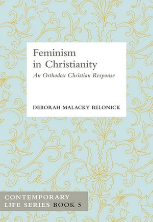 Feminism in Christianity - An Orthodox Christian Response
