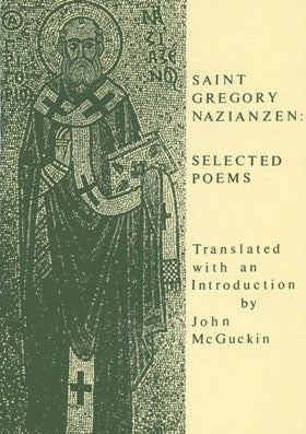 Saint Gregory Nazianzen - Selected Poems
