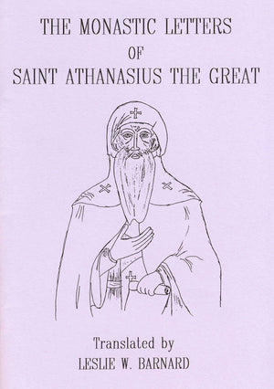 The Monastic Letters of Saint Athanasius the Great