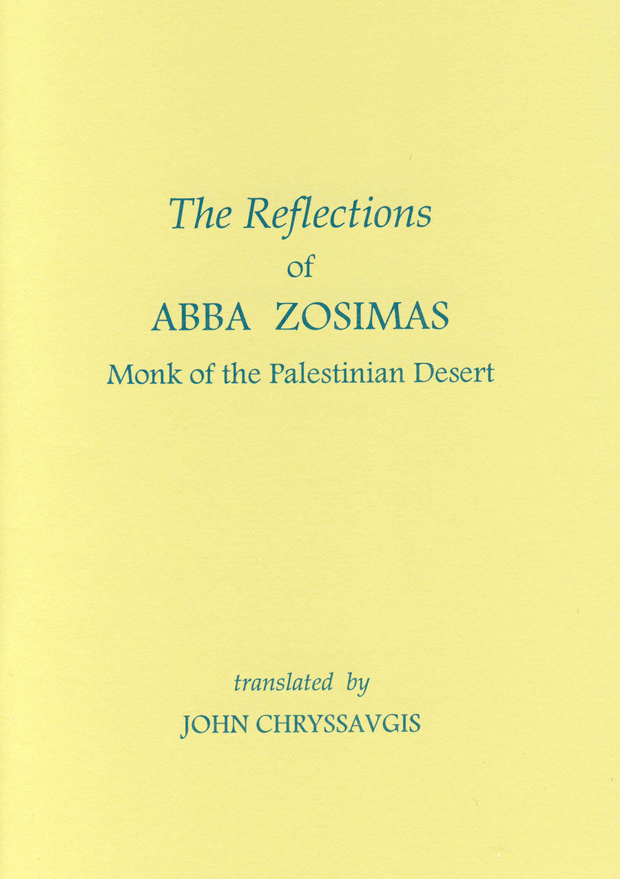 The Reflections of Abba Zosimas - Monk of the Palestinian Desert