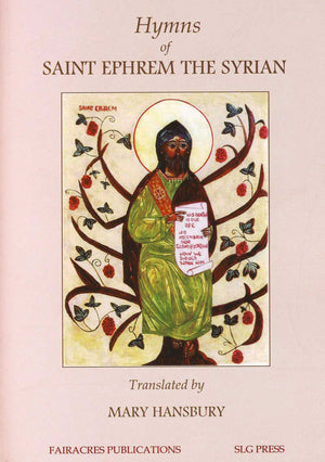 Hymns of Saint Ephrem the Syrian