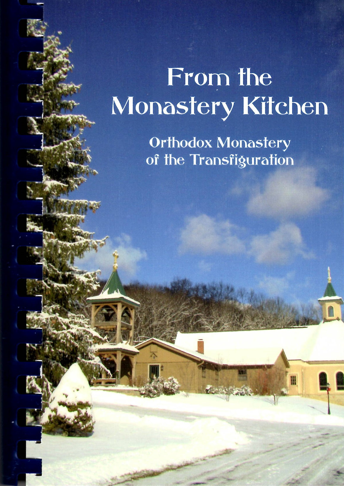 From the Monastery Kitchen - Holy Cross Monastery