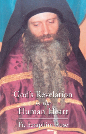 God's Revelation to the Human Heart - Holy Cross Monastery