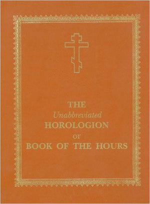 Horologion / Book of the Hours - Holy Cross Monastery