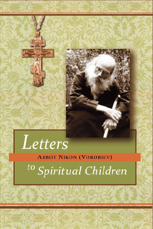Letters to Spiritual Children - Holy Cross Monastery