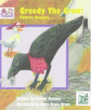 Greedy the Crow - Finders Keepers - Holy Cross Monastery