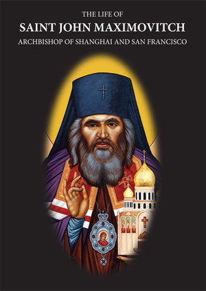 Life of Saint John Maximovitch DVD