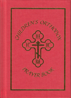 Children's Orthodox Prayer Book - Holy Cross Monastery