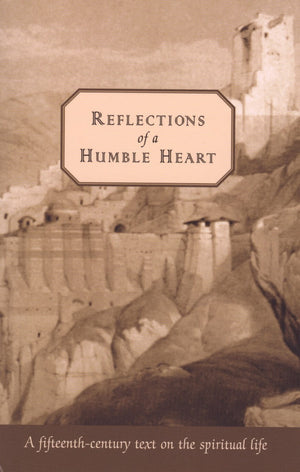 Reflections of a Humble Heart - Holy Cross Monastery