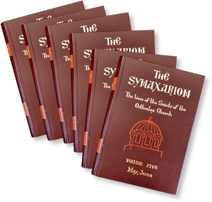 The Synaxarion: The Lives of the Saints of the Orthodox Church