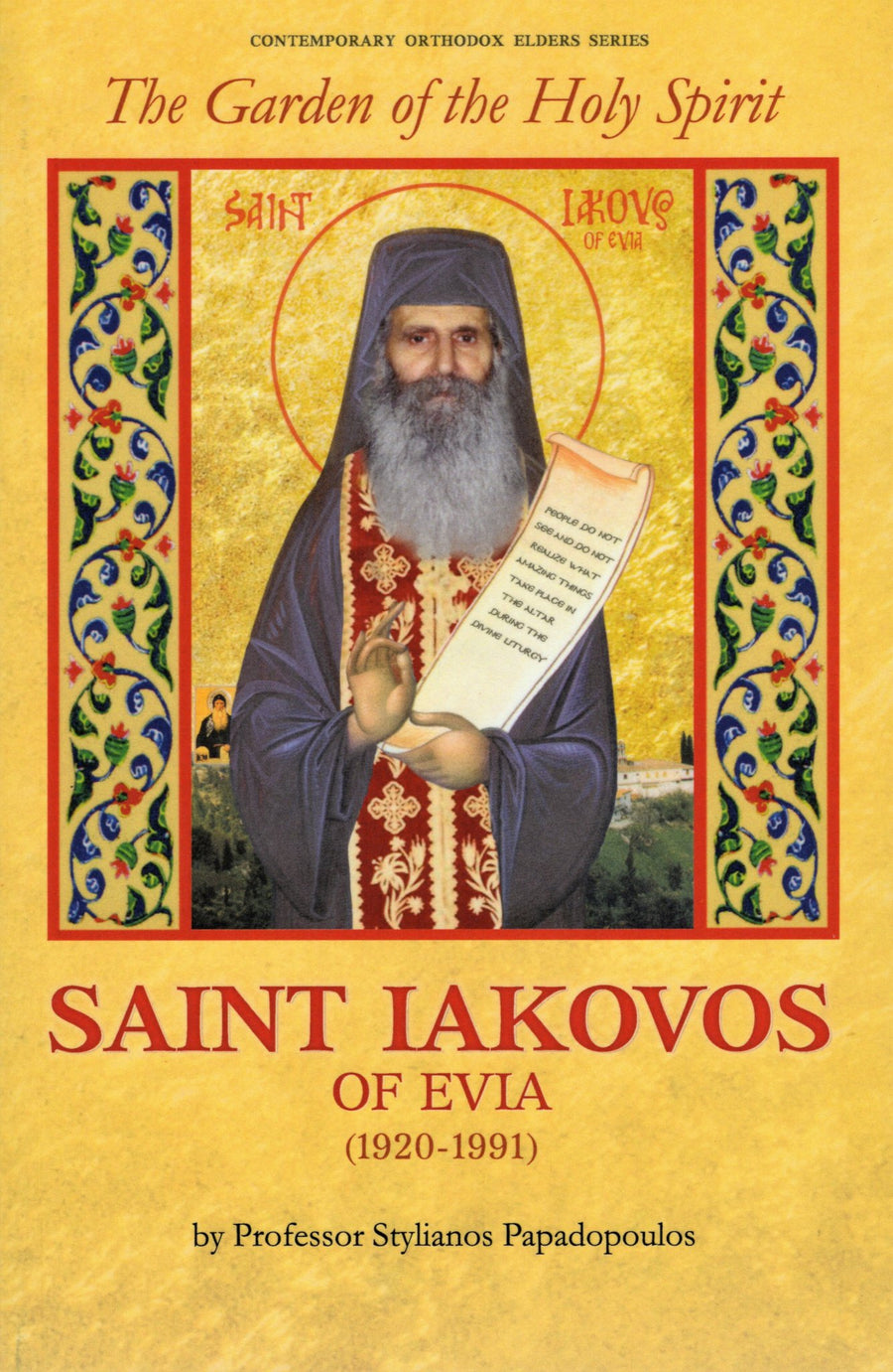 The Garden of the Holy Spirit - Saint Iakovos of Evia
