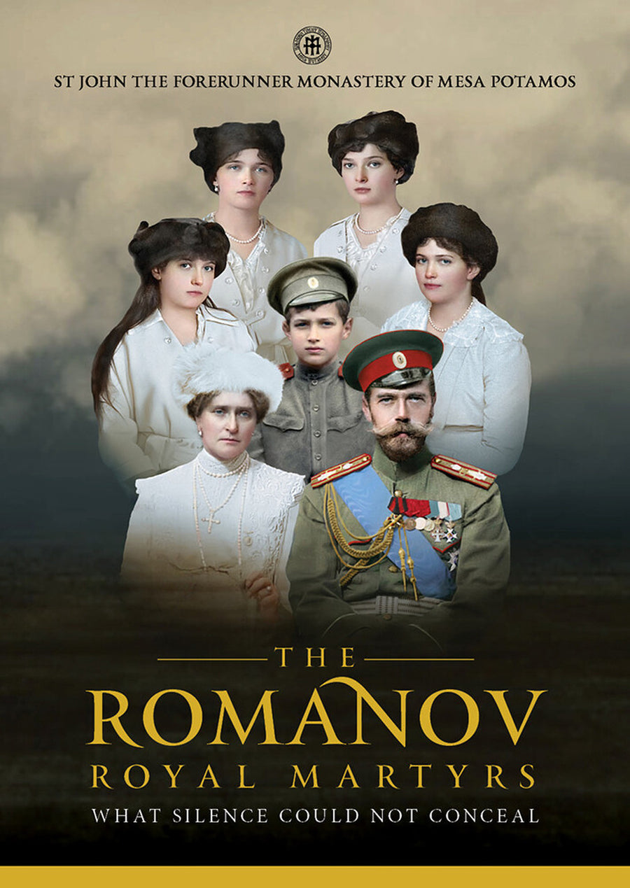 The Romanov Royal Martyrs - What Silence Could Not Conceal