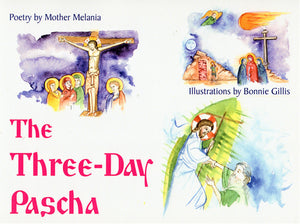 The Three-Day Pascha - Holy Cross Monastery