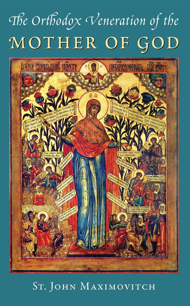 Orthodox Veneration of the Mother of God