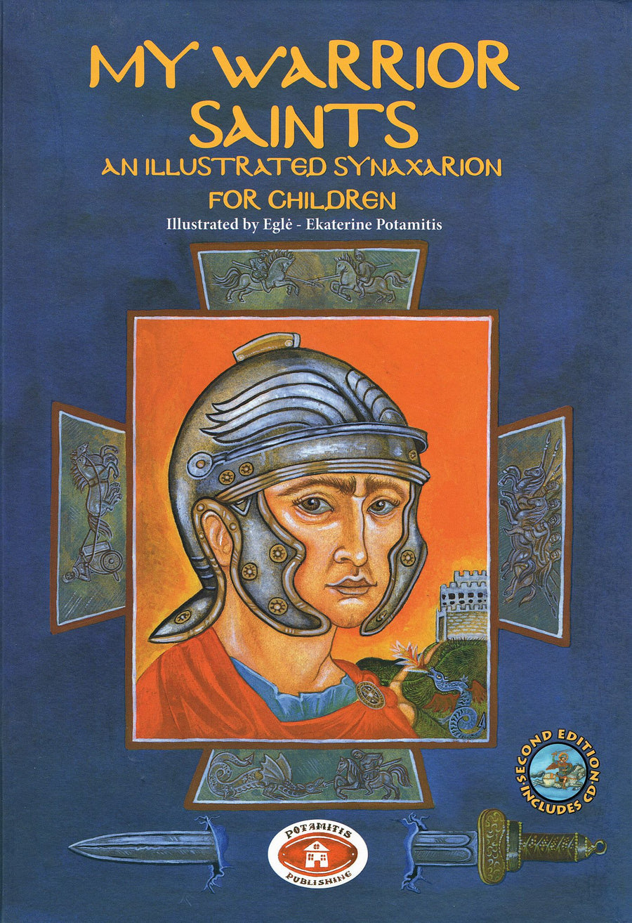 My Warrior Saints - An Illustrated Synaxarion for Children
