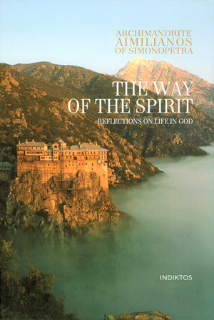 The Way of the Spirit - Reflections on Life in God - Holy Cross Monastery